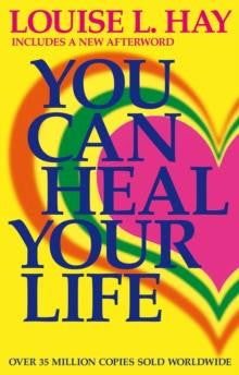 You Can Heal Your Life By Louise Hay Gaia Rising Metaphysical