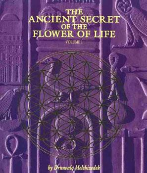 Ancient Secrets of the Flower of Life - vol 1
