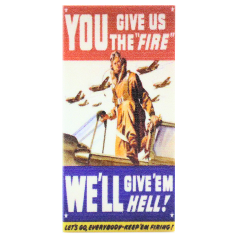 Give Us the Fire Propaganda