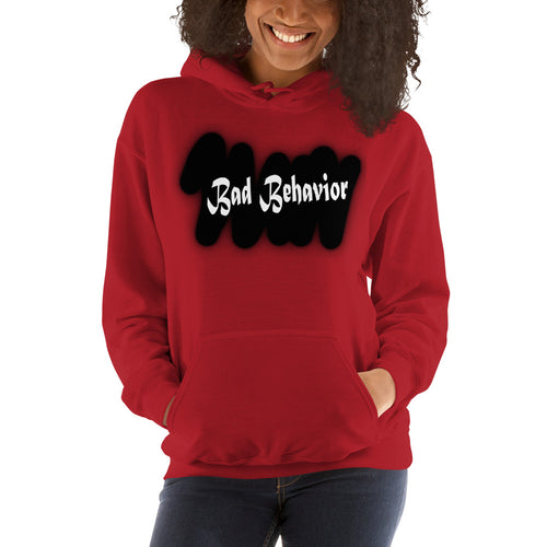 Bad Behavior - Hooded Sweatshirt