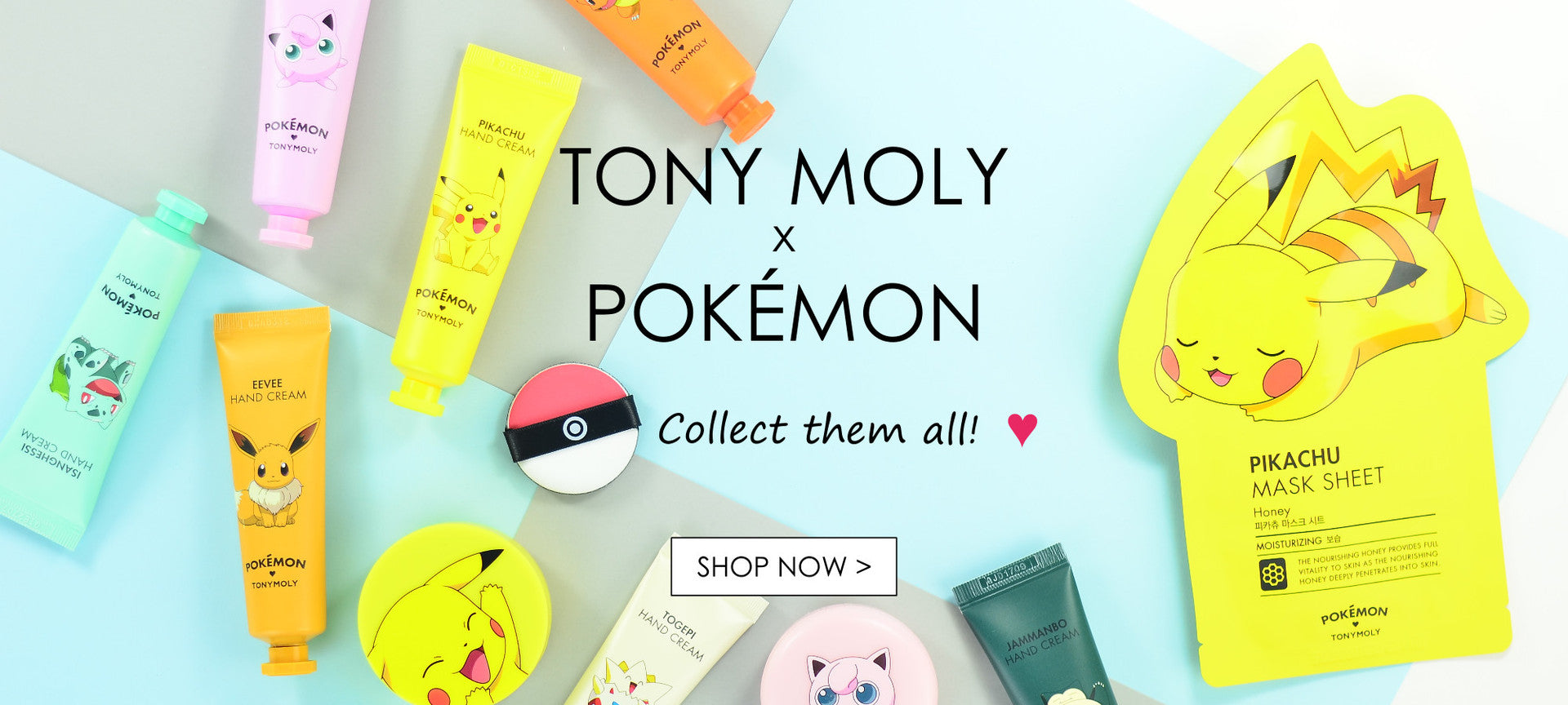 TONY MOLY x POKEMON Collection at Chuusi.ca!