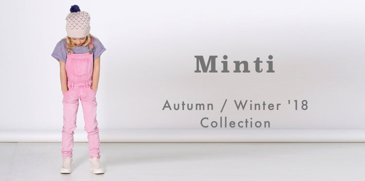 Minti AW18 Afterpay Cool Kids Clothes