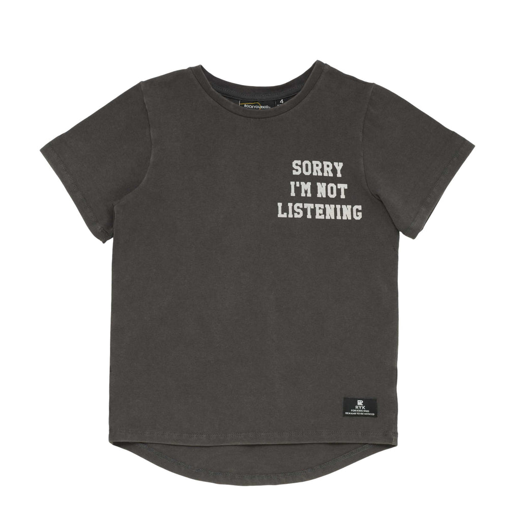 Rock Your Kid Sorry I'm Not Listening Tee