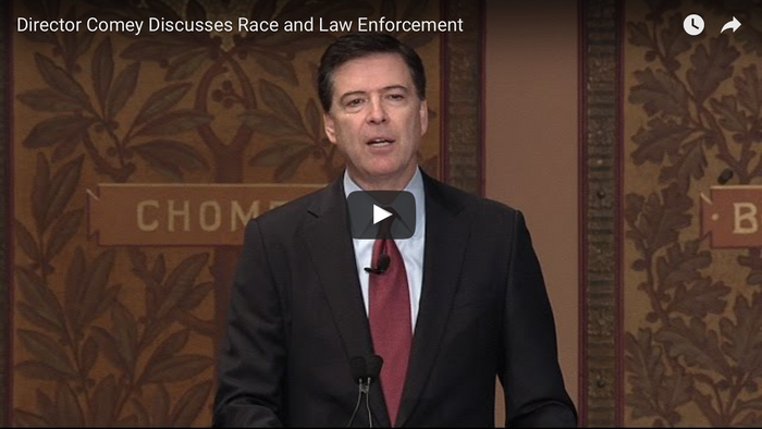"FBI Director Comey ""Hard Truths: Law Enforcement and Race"""