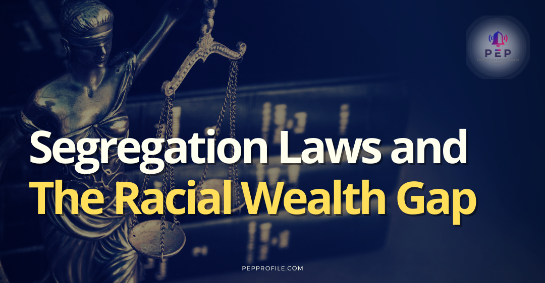 8 Housing Segregation Laws Which Contributed To The Wealth Gap In America