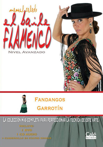 "Manuel Salado: Flamenco Dance - Advanced Level Fandangos y Garrotín (DVD/CD) |  Manuel Salado El baile flamenco ""Nivel Avanzado"" Fandangos y Garrotín (DVD/CD)"