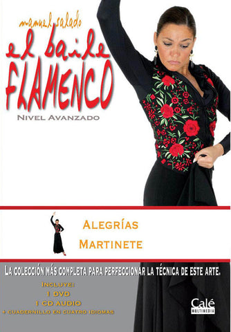 "Manuel Salado: Flamenco Dance - Advanced Level Alegrías y Martinete (DVD/CD) |  Manuel Salado El baile flamenco ""Nivel Avanzado"" Alegrías y Martinete (DVD/CD)"