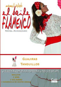 "Manuel Salado: Flamenco Dance - Advanced Level Guajiras y Tanguillos (DVD/CD) |  Manuel Salado El baile flamenco ""Nivel Avanzado"" Guajiras y Tanguillos (DVD/CD)"