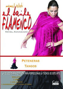 "Manuel Salado: Flamenco Dance - Advanced Level Peteneras y Tangos (DVD/CD) |  Manuel Salado El baile flamenco ""Nivel Avanzado"" Peteneras y Tangos (DVD/CD)"