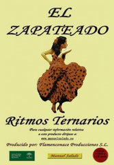 Didactic Collection of flamenco Top Tap One´s Feet (3 DVD + 3 CD) | Colección Completa de El Zapateado. (3 DVD + 3 CD)