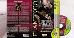 21 Flamenco Guitar studies - Basic Level - Oscar Herrero | 21 Estudios para Guitarra Flamenca (CD/Libro partituras) Oscar Herrero