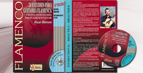24 Studies for Flamenco Guitar (Book + CD). Medium level, Óscar Herrero | 24 Estudios para Guitarra Flamenca (CD/Libro partituras) Nivel Medio, Óscar Herrero
