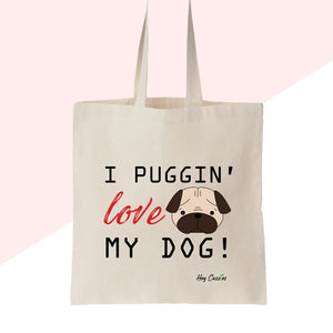 Hey Cuzzies Canvas Tote Bag - Pug Love