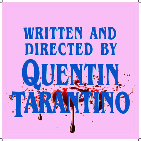 Written and Directed by Quentin Tarantino, Strx-014