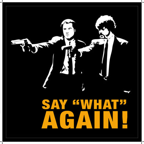 Say ¨What¨Again!, Pulp Fiction, Tarantino, Strx-016