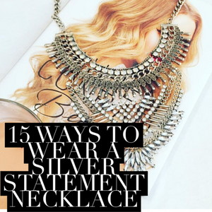 15 Ways To Style A Silver Statement Necklace