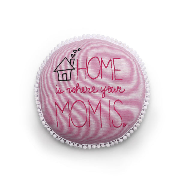 Home Is Where Mom Is