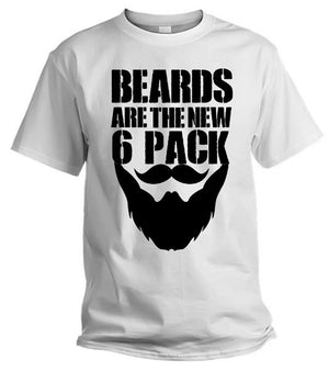 Beards are the new 6 Pack T Shirt