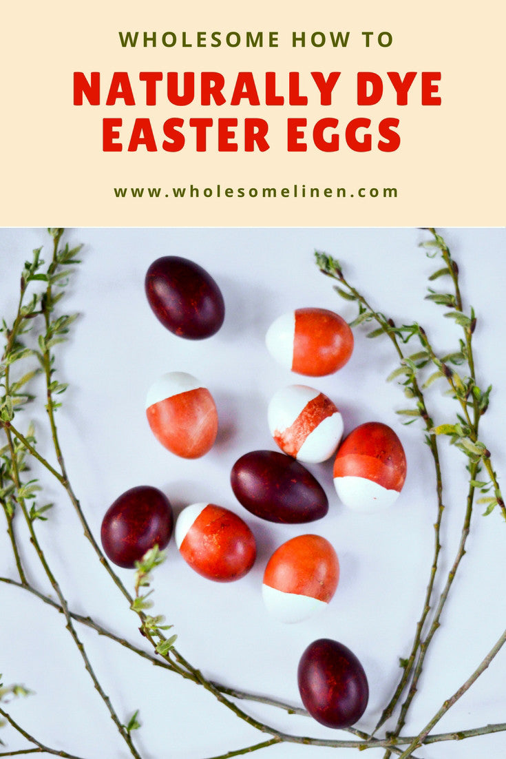 How to dye Easter eggs naturally - Wholesome Blog