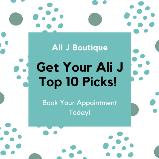 Ali J Boutique Top 10 Stylist Picks!