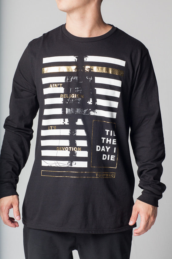 Til The Day I Die Gold Bars Long Sleeve