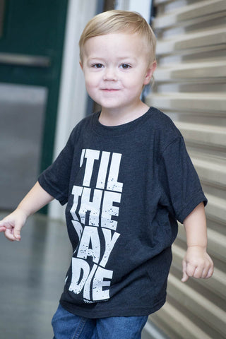 SALE 40% OFF - Til' The Day I Die Youth Tee