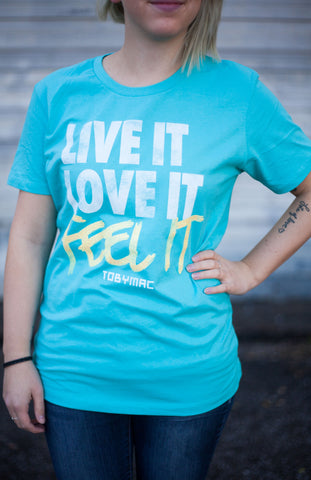 Feel It Ladies Tee - TEAL