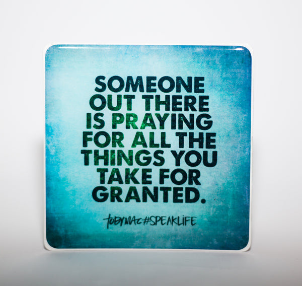 SOMEONE OUT THERE #SPEAKLIFE Magnets