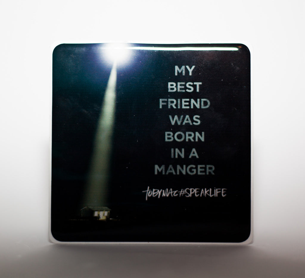 MY BEST FRIEND WAS BORN IN A MANGER #SPEAKLIFE Magnets