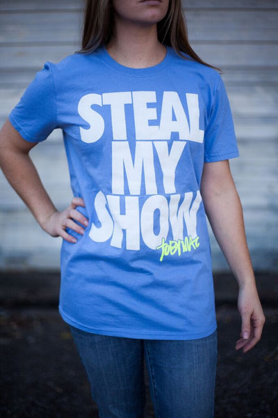 SALE 50% OFF - Steal My Show Tee