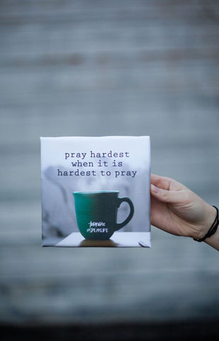 PRAY HARDEST #SPEAKLIFE Canvas
