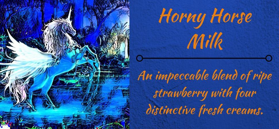 Horny Horse Milk eliquid