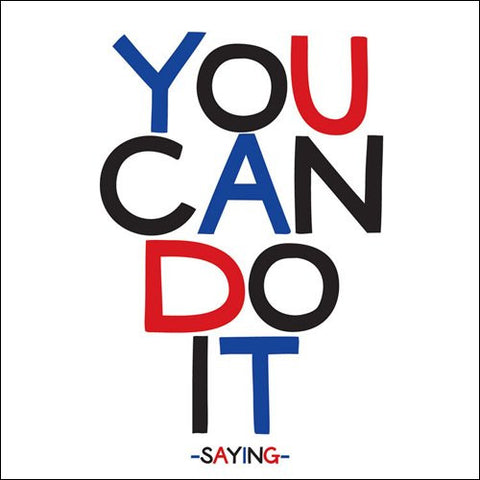 You Can Do It - Quotable Card