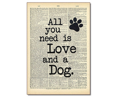 All You Need Is Love And A Dog - Pi Style Boutique - Vintage Dictionary Art - Gifts & Decor - 1