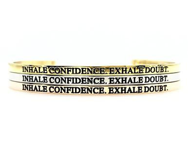 Inhale Confidence Exhale Doubt Bangle