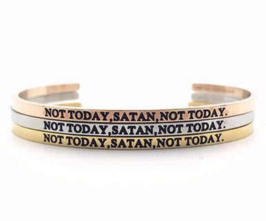 Not Today Satan Bangle