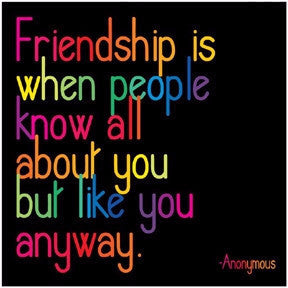 "Anonymous: ""Friendship is when people…"""