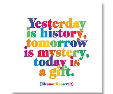 Yesterday Is History Quotable Card Pi Style Boutique