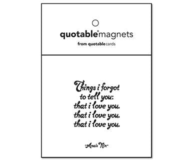 Things I Forgot To Tell You: That I Love You - Quotable Magnet