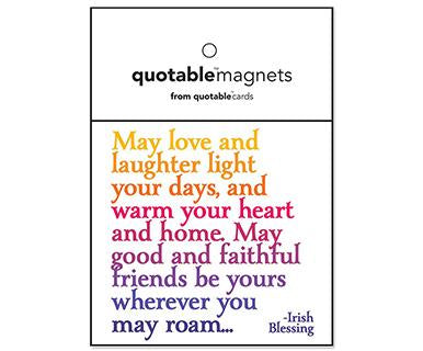 May Love And Laughter Light Your Days - Quotable Magnet