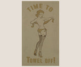 Bar Towel - Towel Off
