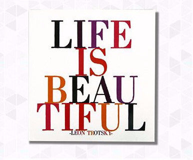 "Quotable Card ""Life is Beautiful""- Leon Trotsky - Pi Style Boutique - Quotable Cards"