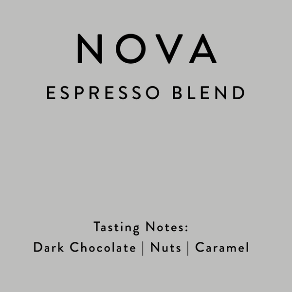 Nova - Espresso Blend - Horsham Coffee Roaster