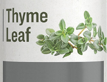 THYME LEAF - Respiratory, Digestive & Immune System Support