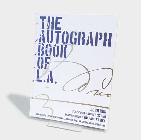 The Library Store The Autograph Book of L.A.