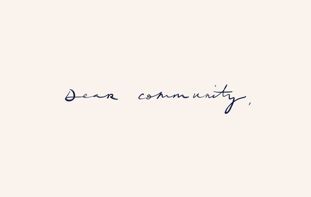 "Image with illustrated text saying ""Dear community""."