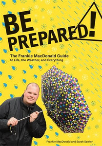 Be Prepared! The Frankie MacDonald Guide to Life