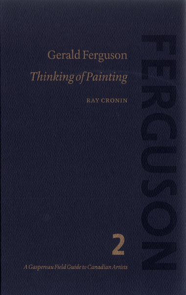 Gerald Ferguson: Thinking of Painting by Ray Cronin