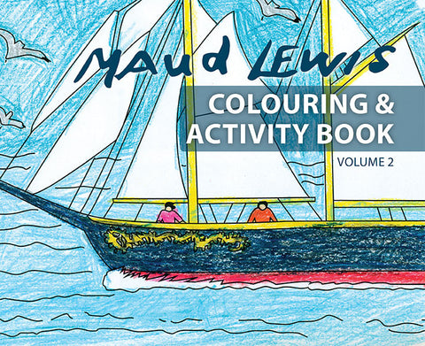 Maud Lewis Colouring and Activity Book Volume 2 (Tall Ship)
