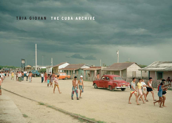 The Cuba Archive by Tria Giovan